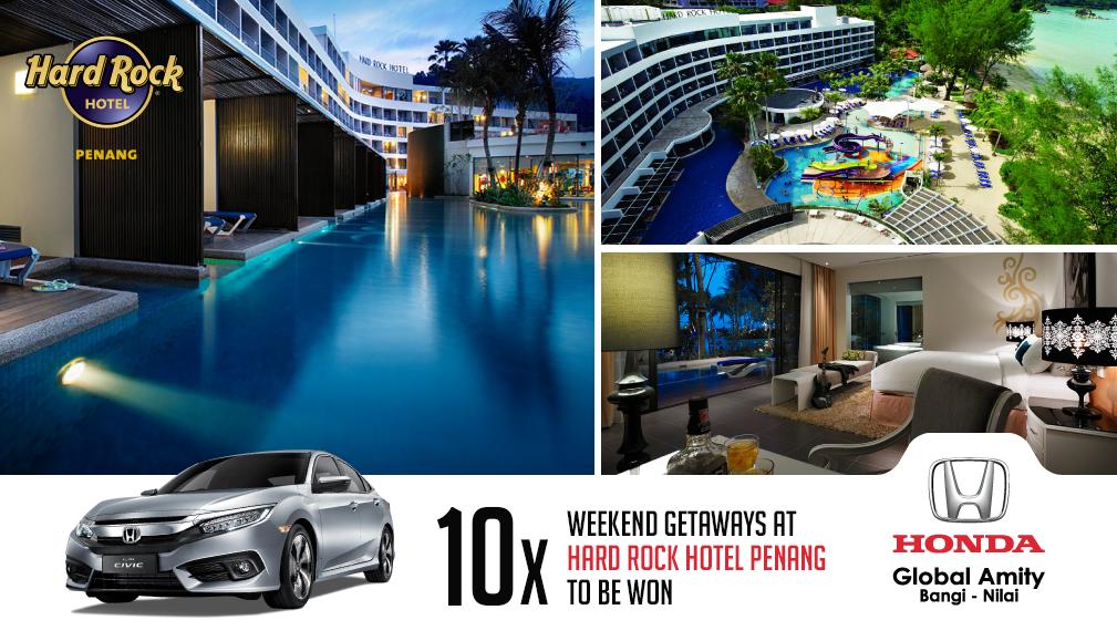 Ad Win 10 Weekend Getaways To The Hard Rock Hotel Penang At Honda Global Amity Bangi And Nilai Paultan Org