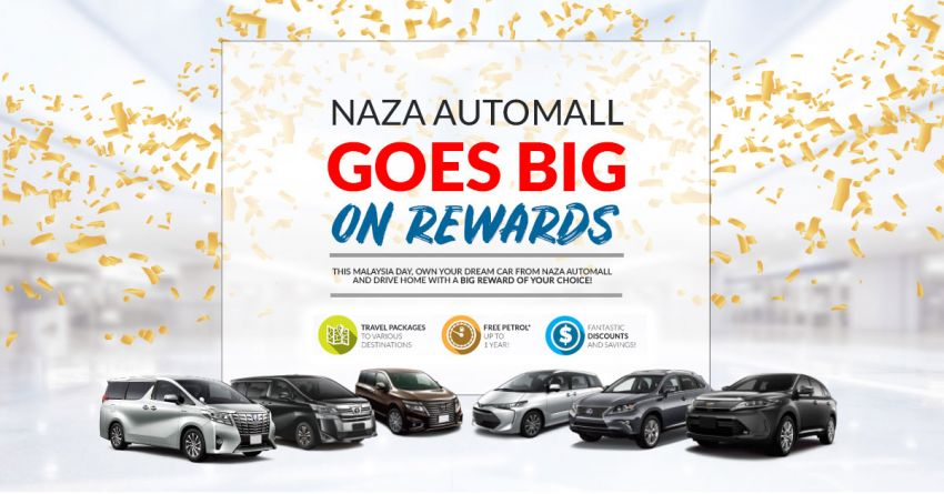 AD: Naza Automall goes big on rewards this M'sia Day Image #862183