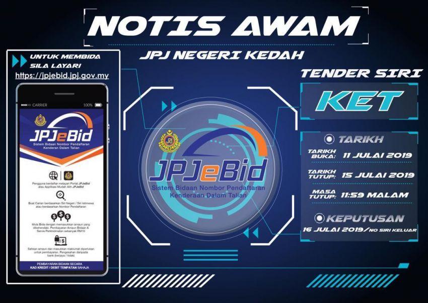 Sistem JPJeBid diperluaskan di Kedah pula – siri KET sudah boleh dibida mulai hari ini hingga 15 Julai 2019 Image #984106