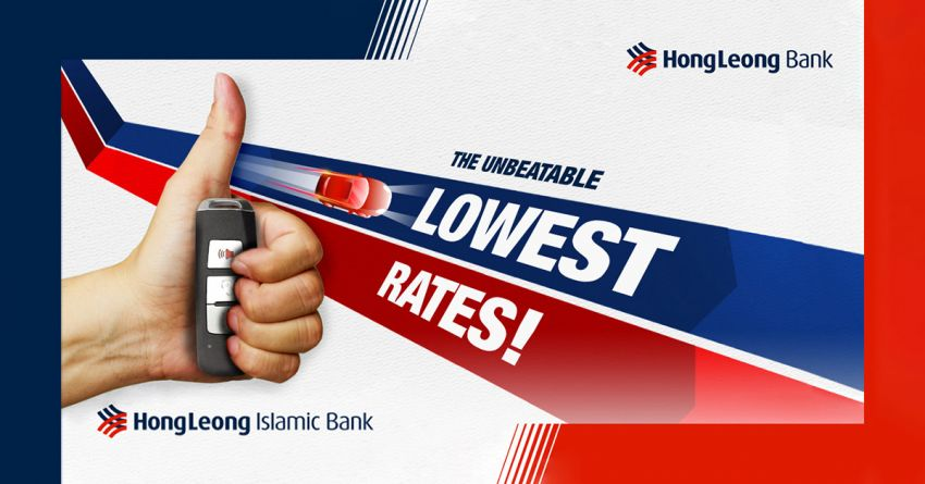 AD: The Unbeatable Lowest Rates – if you find a lower car loan interest rate, Hong Leong Bank will beat it! Image #1046411