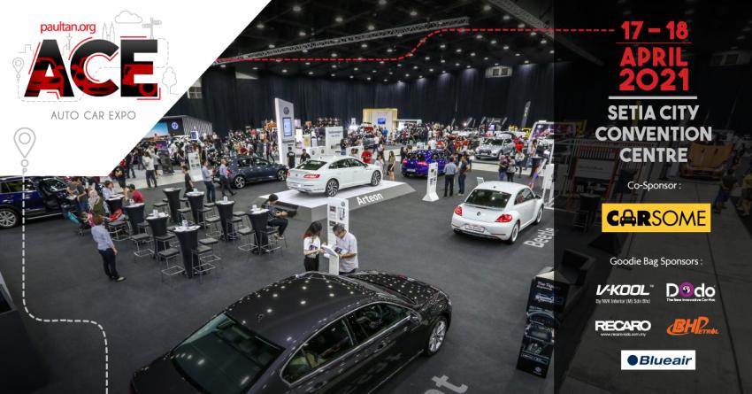 <em>paultan.org</em> ACE 2021 on April 17-18 –best deals on a new car with SST exemptions plus RM2,550 vouchers! Image #1266471