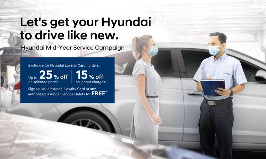 AD: Hyundai Mid-Year Service Campaign – 25% discount for Loyalty Card members; sign up for free Image #1303347